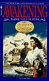 Awakening, Dana Fuller Ross, 055356904X