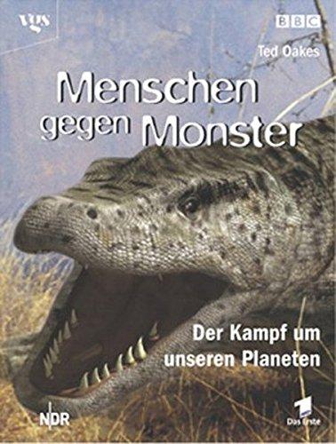 Menschen gegen Monster. Bildband aus der BBC Edition