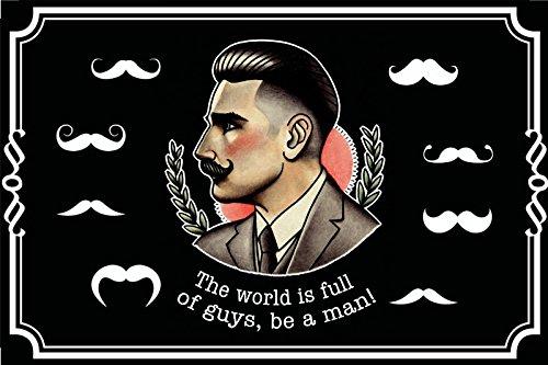 'The world is full of guys, be a man!' sei ein mann spruchschild, schild aus blech, lustig, vintage, nostalgie