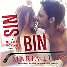 Sin Bin: Blades Hockey Series, 2 Audiobook by Maria Luis Narrated by Elizabeth Hart, Joe Hempel