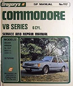 commodore vb series 6 cyl service and repair manual gregory s sp rh amazon com Haynes Auto Repair Manuals Chilton Auto Repair Manual Online