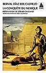 La conquête du Mexique par Díaz del Castillo