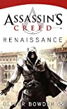 Assassin's Creed, Tome 1 : Renaissance par Bowden