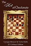 The Art of Checkmate, Georges Renaud and Victor Kahn, 1936490846