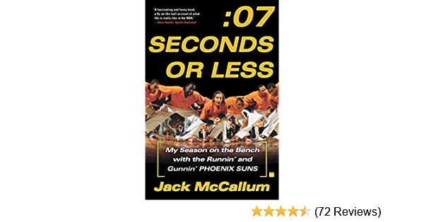 amazon com seven seconds or less my season on the bench with the