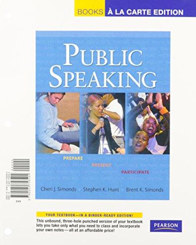 Public Speaking: Prepare, Present, Participate, Books a la Carte Plus MySpeechLab