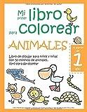 Mi primer libro para colorear ANIMALES — A partir de 1 año — Libro de dibujar para niños y niñas con 50 motivos de…