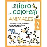 Mi primer libro para colorear ANIMALES — A