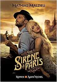 Une sirène à Paris (A.M. ROM.FRANC): Amazon.es: Malzieu
