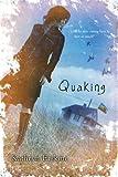 Quaking, Kathryn Erskine, 014241476X