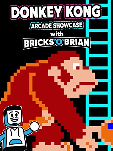 Clip: Donkey Kong Arcade Showcase with Bricks 'O' Brian!
