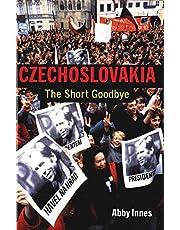 Czechoslovakia: The Short Goodbye