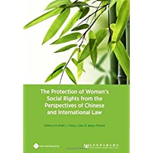 The Protection of Women's Social Rights from Chinese and International Law Perspectives