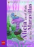 Alicia en el país de las maravillas (Lecturas pictográficas)