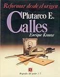 Plutarco Elias Calles, Enrique Krauze, 9681622928