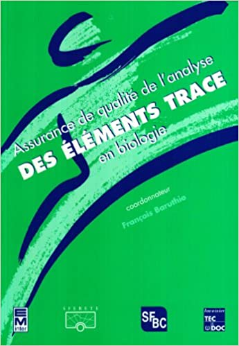 Lire Assurance de qualité de l'analyse des éléments trace en biologie pdf, epub ebook