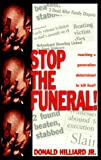 Stop the Funeral, Bishop Donald Hilliard, 1577781163