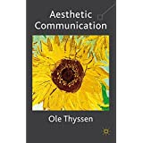 Aesthetic Communication