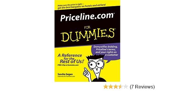 Priceline Com For Dummies For Dummies Computers Segan Sascha Amazon Com Books