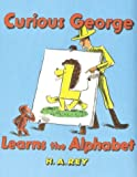 Curious George Learns the Alphabet, H. A. Rey and Margret Rey, 0395160316