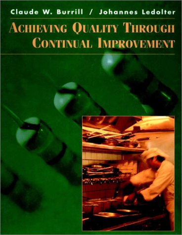 Achieving Quality Through Continual Improvement (Spie Proceedings Series; 3261)
