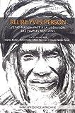 Relire Yves Person - l'Etat-Nation Face a la Liberation des Peuples Africains