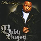 Privilege by Baby Bugsy