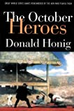 The October Heroes, Donald Honig, 0803272863