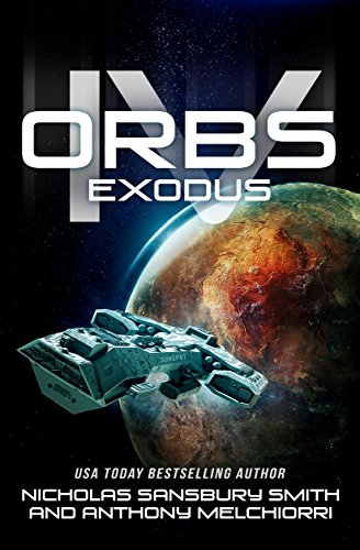 Amazon orbs iv exodus a post apocalyptic science fiction orbs iv exodus a post apocalyptic science fiction survival thriller by smith fandeluxe Images