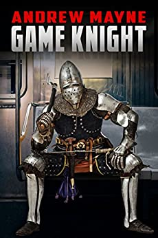 Game Knight by [Mayne, Andrew]