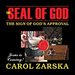 The Seal of God: The Sign of God's Approval | Carol Zarska
