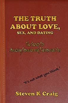 the naked truth about love sex and dating