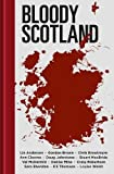 img - for Bloody Scotland book / textbook / text book