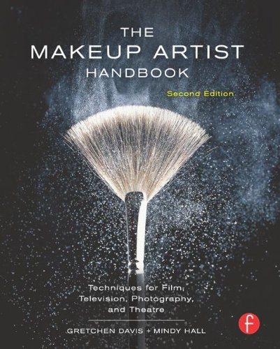 The Makeup Artist Handbook: Techniques for Film, Television, Photography, and Theatre