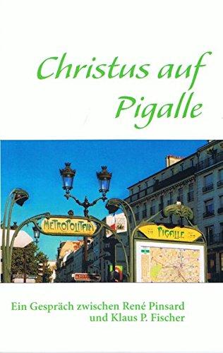 Read Online Christus Auf Pigalle (German Edition) pdf
