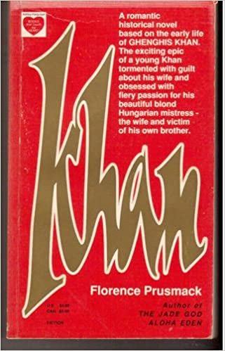 Book Khan: A romantic historical novel based on the early life of Ghenghis Khan (Books that touch the heart)