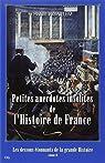 Petites anecdotes insolites de l'Histoire de France par Pigaillem