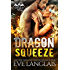 Dragon Squeeze (Dragon Point Book 2)