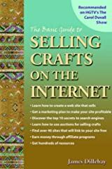 The Basic Guide to Selling Crafts on the Internet Paperback