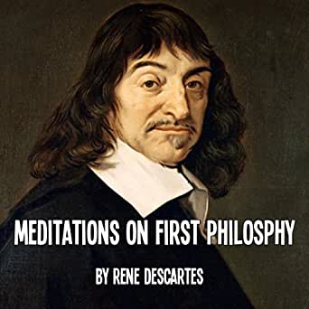 an analysis of human philosophy in meditations on first philosophy by rene descartes Discourse on method and meditations first philosophy rene descartes  of human history delivered before  african philosophy on discourse analysis in classrooms.