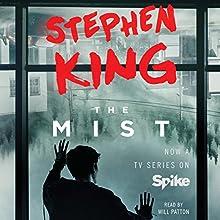 The Mist | Livre audio Auteur(s) : Stephen King Narrateur(s) : Will Patton