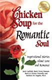 Chicken Soup for the Romantic Soul, Jack Canfield and Mark Victor Hansen, 1623610060