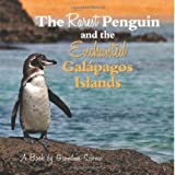 The Rarest Penguin and the Enchanted Galapagos Islands, Grandma Science, 1497483425