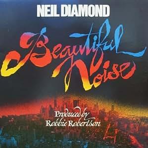Neil Diamond Neil Diamond Beautiful Noise Includes