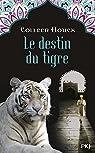 La saga du tigre, tome 4 : Le destin du tigre par Houck