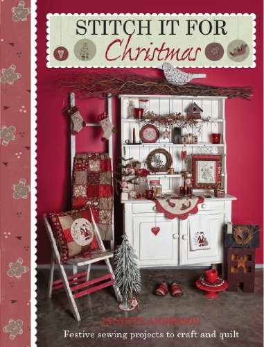 Stitch it for Christmas: Festive Sewing Projects to Craft and Quilt (Christmas Sewing Projects compare prices)