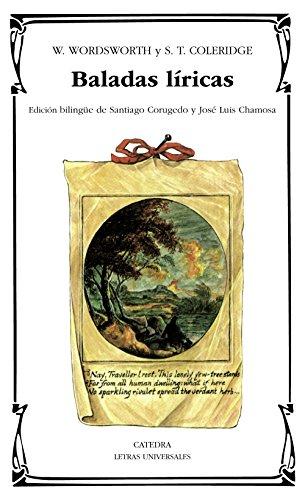 Baladas liricas / Lyrical Ballads (Letras Universales) (Spanish Edition)