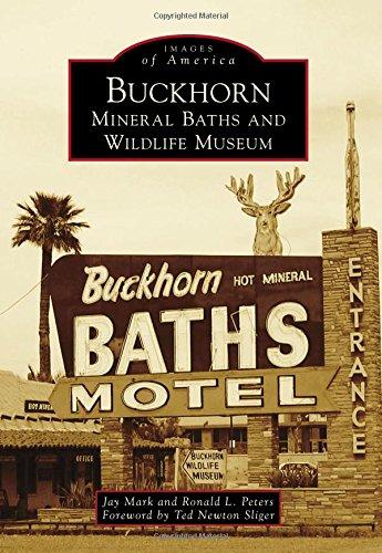 Buckhorn Mineral Baths & Wildlife Museum (Images of America) [Jay Mark - Ronald L. Peters] (Tapa Blanda)