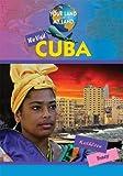 We Visit Cuba, Kathleen Tracy, 1584158905