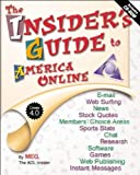 The Insider's Guide to America Online, Meg Booker and Songline Studios Staff, 1565923731